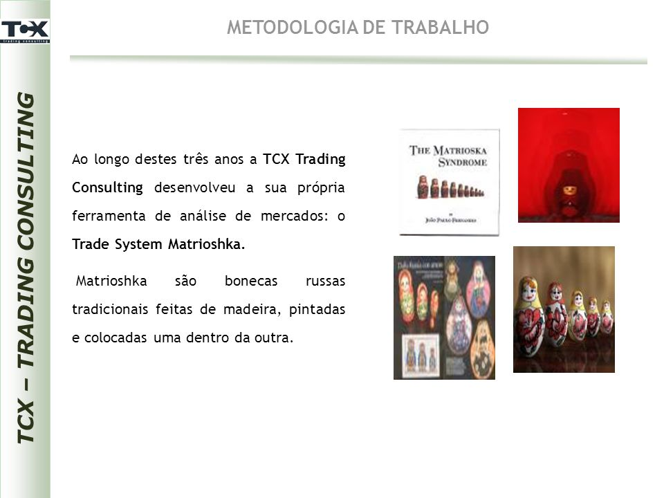 TCX – TRADING CONSULTING