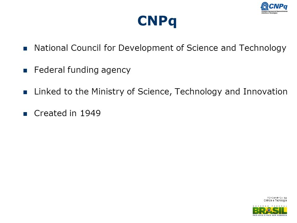 CNPq National Council for Development of Science and Technology