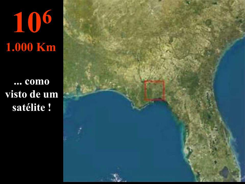... como visto de um satélite !