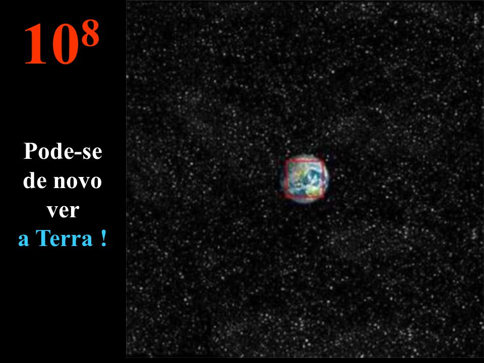 Pode-se de novo ver a Terra !