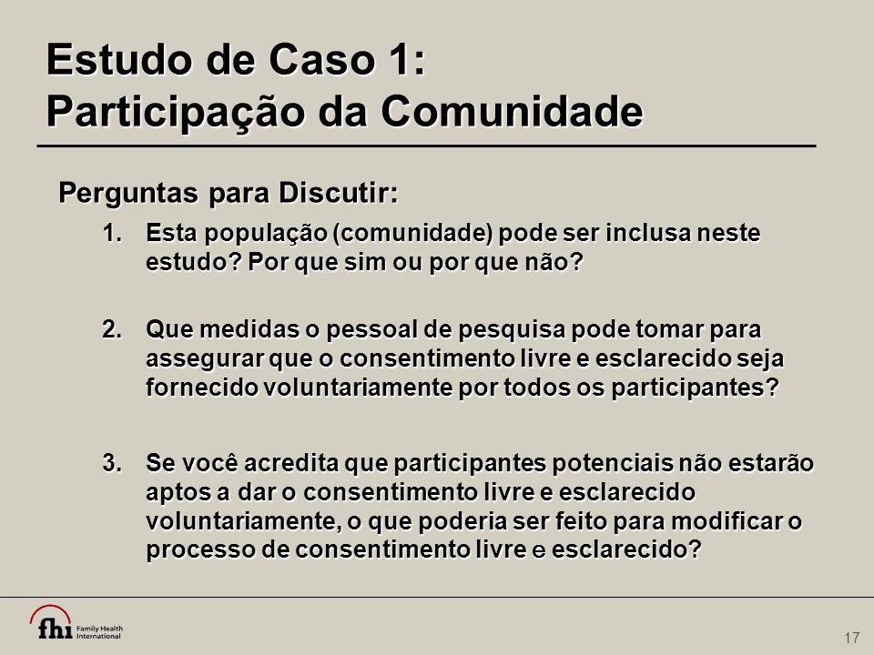 Estudo de Caso 1: Participação da Comunidade