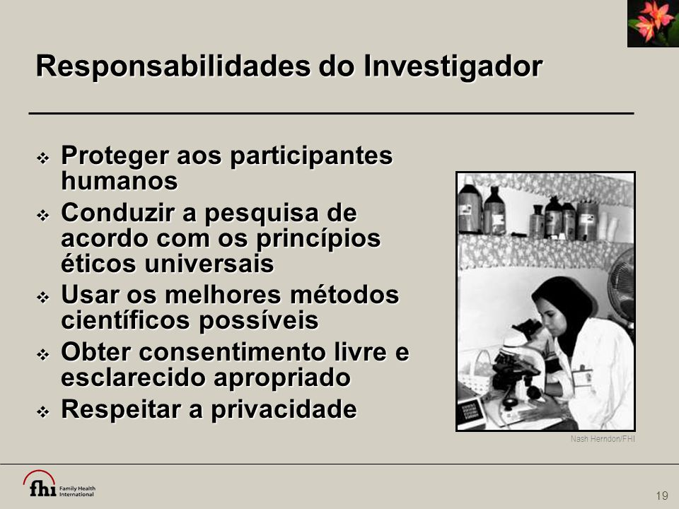 Responsabilidades do Investigador