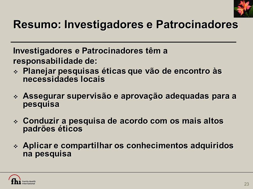 Resumo: Investigadores e Patrocinadores