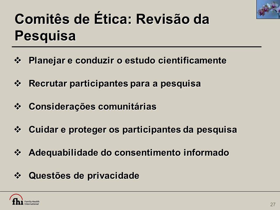 Comitês de Ética: Revisão da Pesquisa