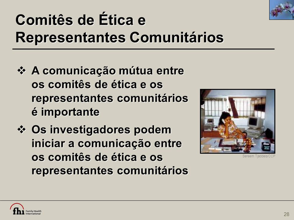 Comitês de Ética e Representantes Comunitários