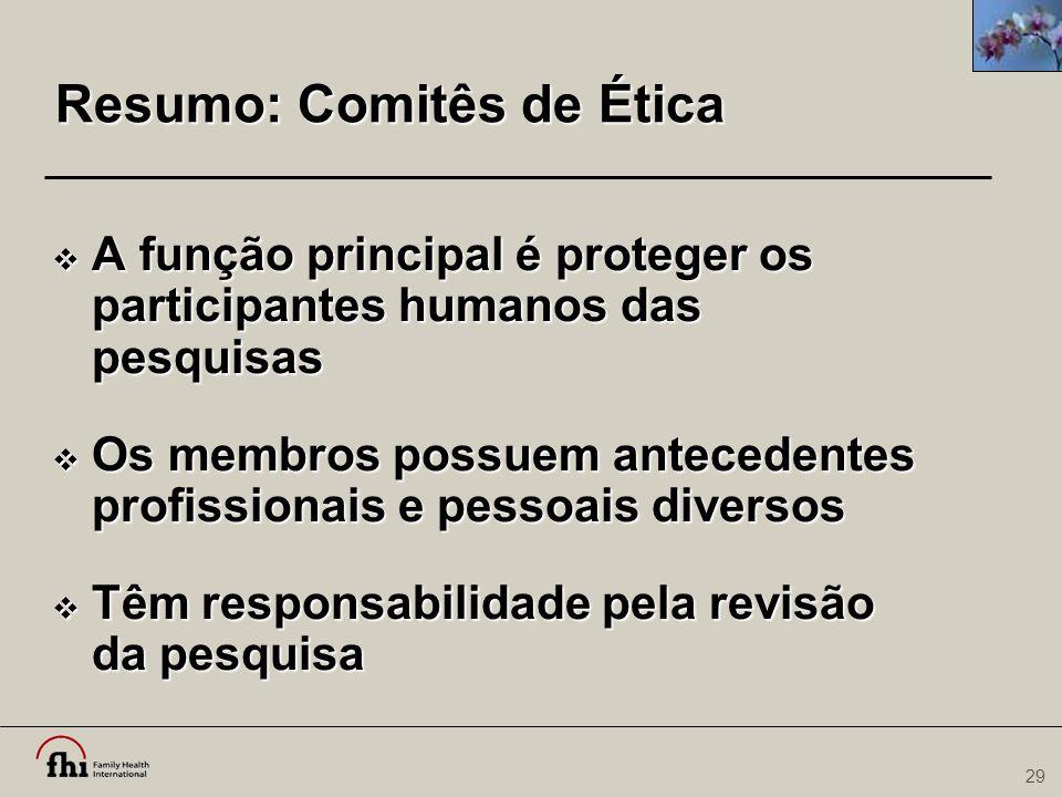 Resumo: Comitês de Ética