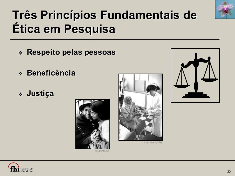 Três Princípios Fundamentais de Ética em Pesquisa