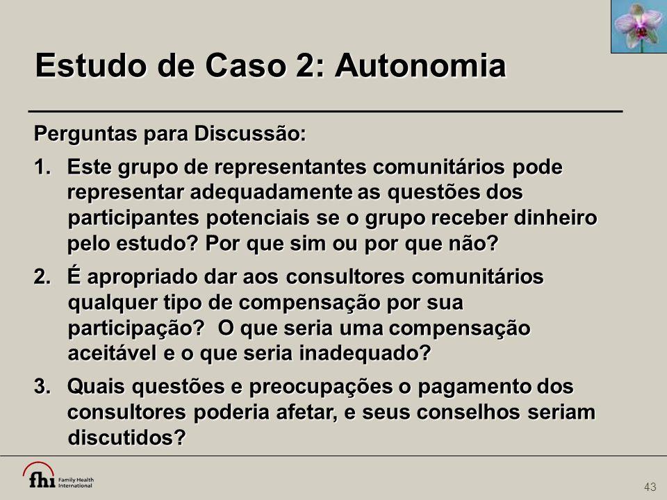 Estudo de Caso 2: Autonomia