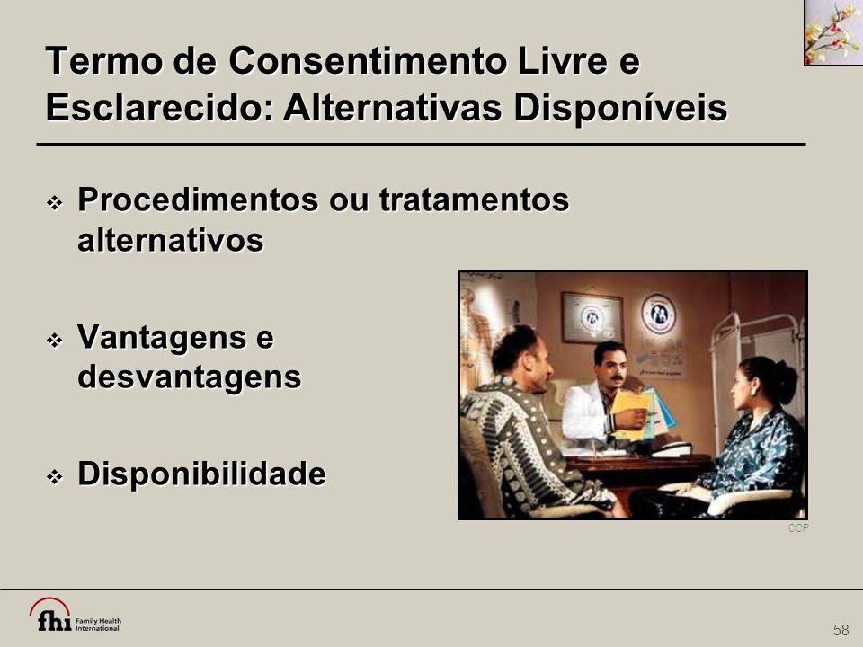 Termo de Consentimento Livre e Esclarecido: Alternativas Disponíveis