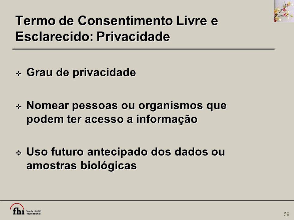 Termo de Consentimento Livre e Esclarecido: Privacidade