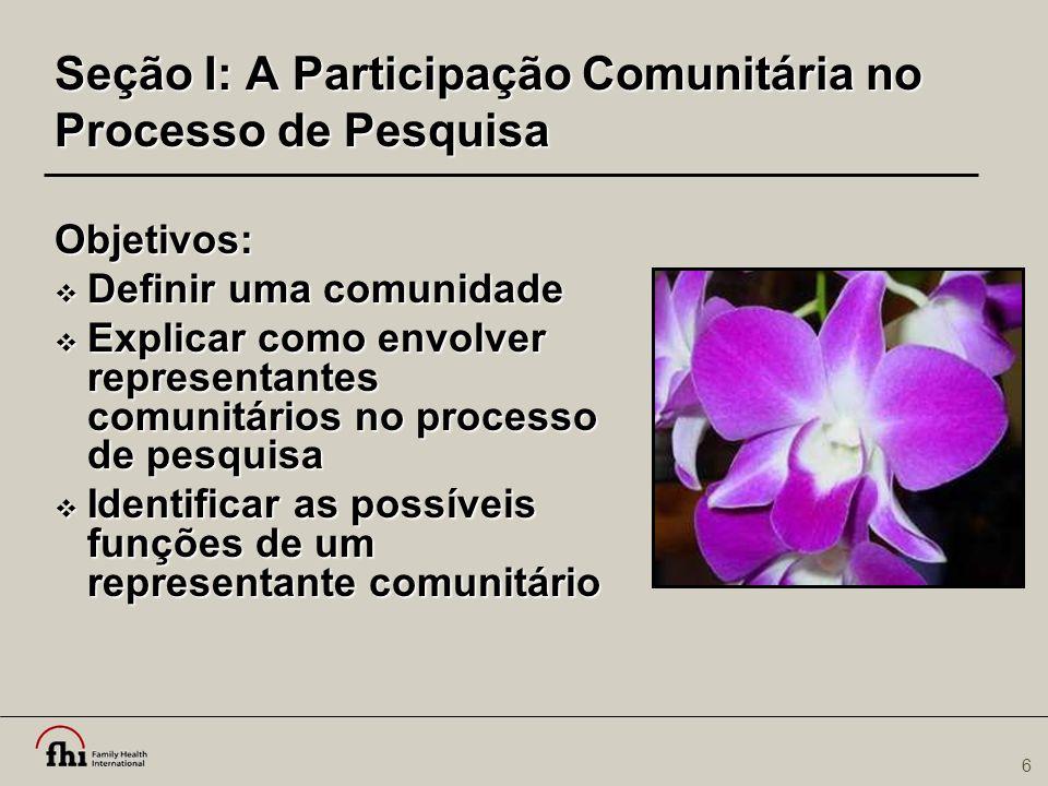 Seção I: A Participação Comunitária no Processo de Pesquisa