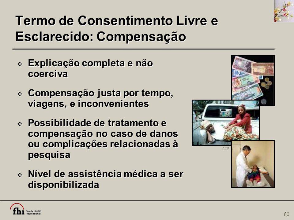 Termo de Consentimento Livre e Esclarecido: Compensação