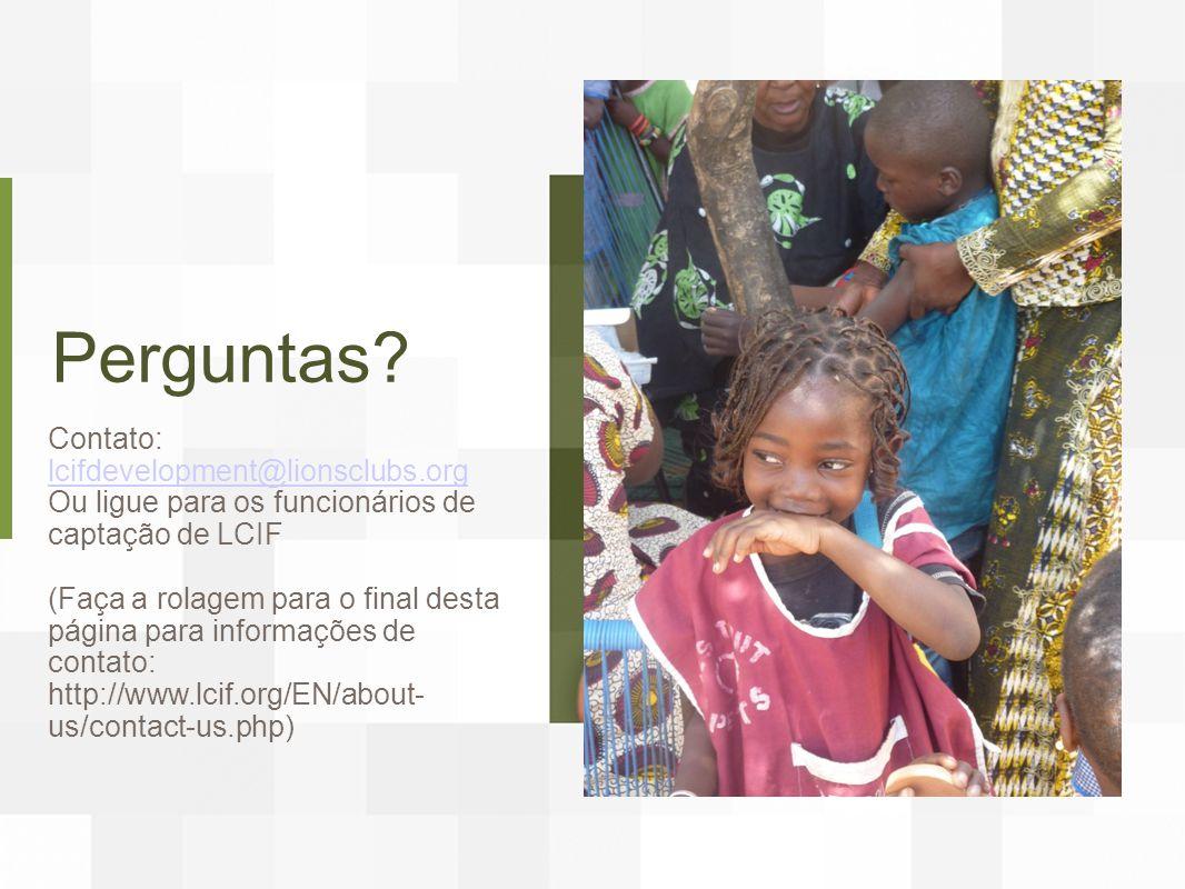 Perguntas Contato: lcifdevelopment@lionsclubs.org