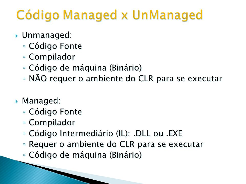 Código Managed x UnManaged
