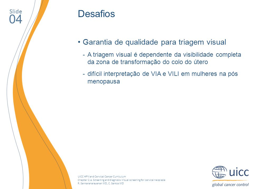 04 Desafios Garantia de qualidade para triagem visual Slide