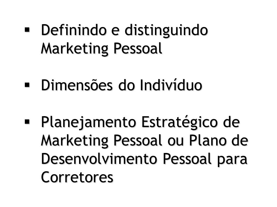 Definindo e distinguindo Marketing Pessoal