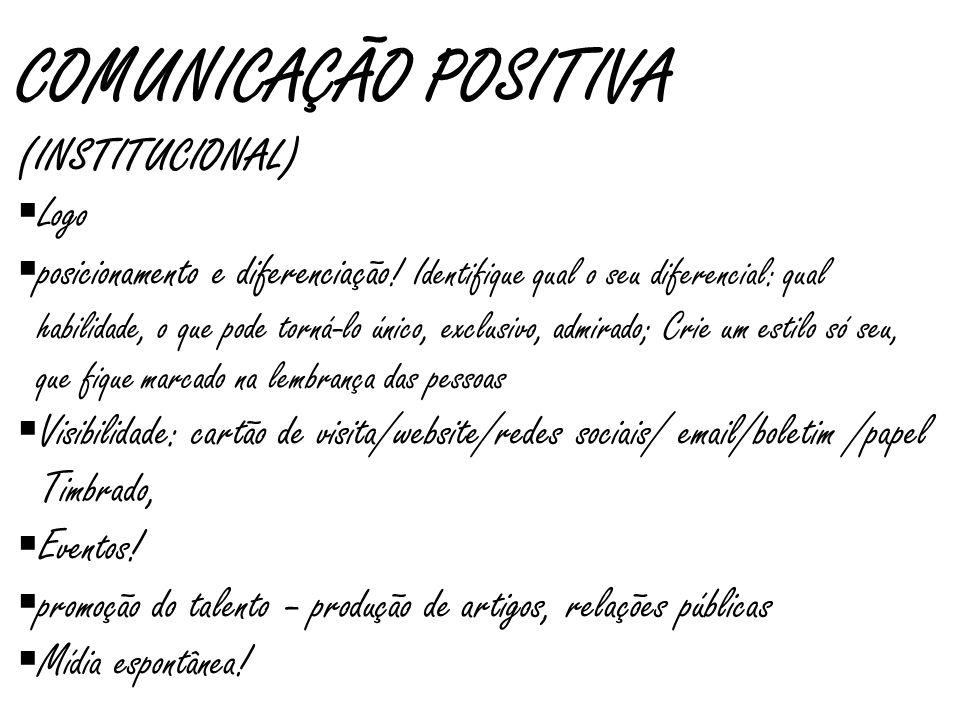 COMUNICAÇÃO POSITIVA (INSTITUCIONAL) Logo