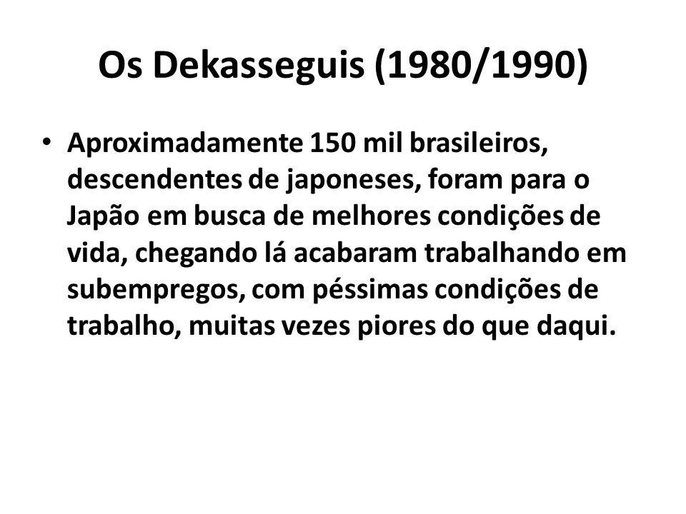Os Dekasseguis (1980/1990)
