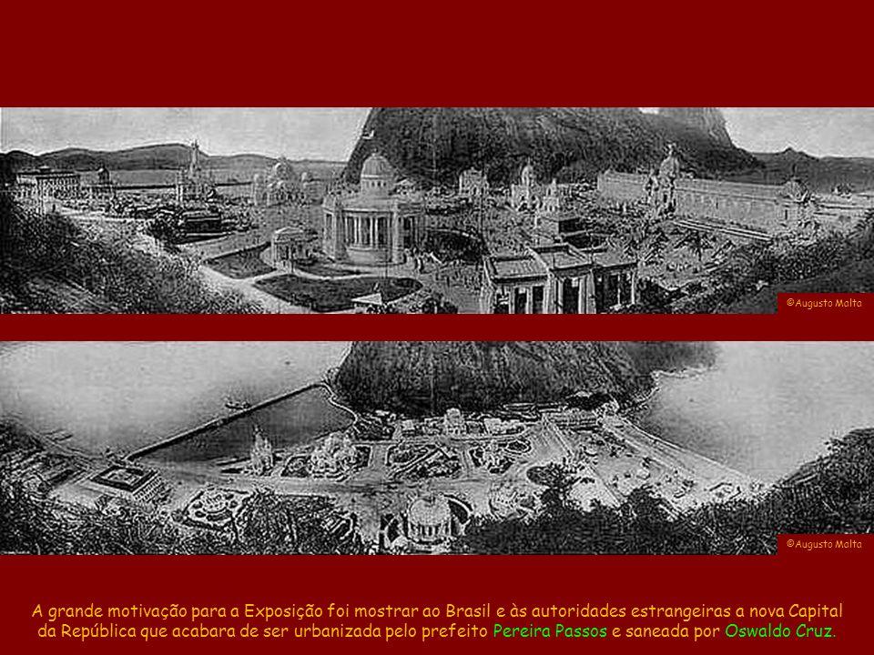 ©Augusto Malta ©Augusto Malta. A grande motivação para a Exposição foi mostrar ao Brasil e às autoridades estrangeiras a nova Capital.