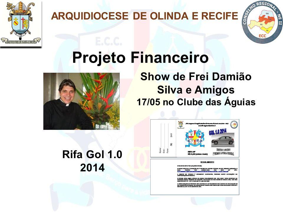 ARQUIDIOCESE DE OLINDA E RECIFE Show de Frei Damião Silva e Amigos