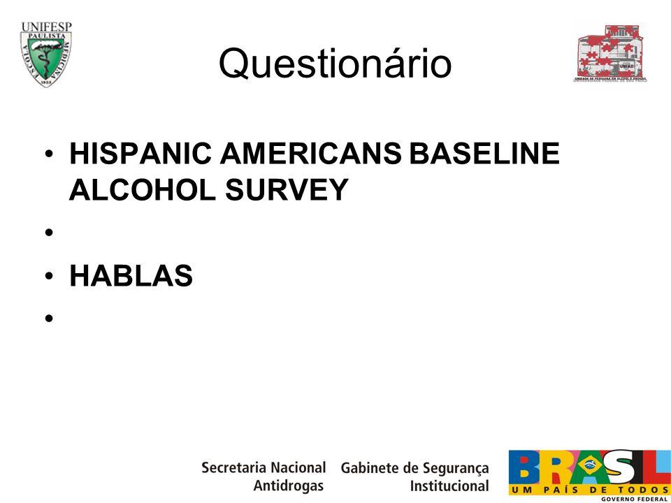 Questionário HISPANIC AMERICANS BASELINE ALCOHOL SURVEY HABLAS
