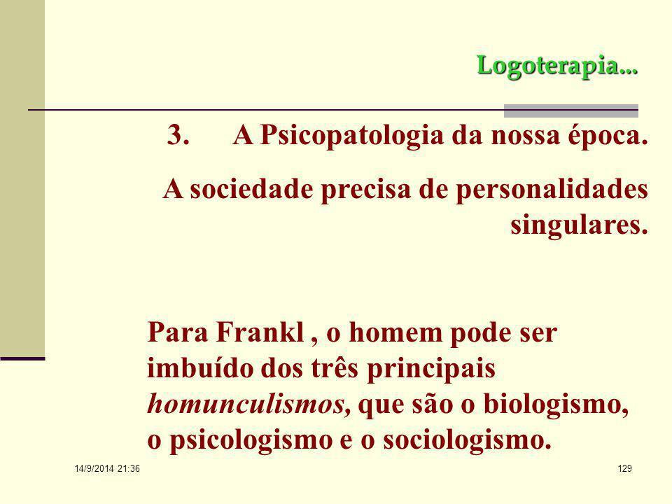 3. A Psicopatologia da nossa época.