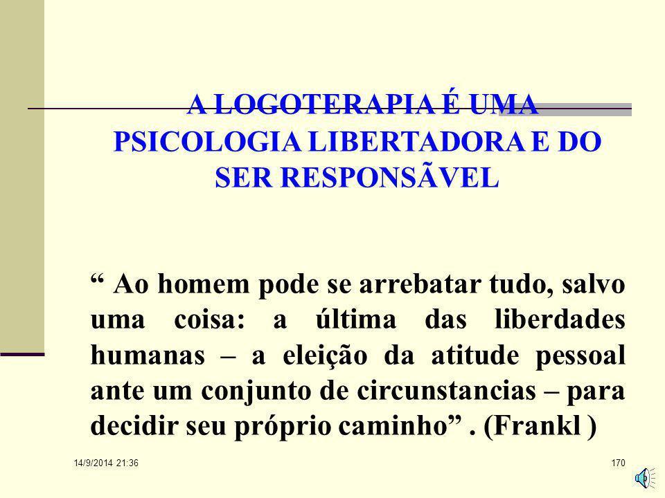 A LOGOTERAPIA É UMA PSICOLOGIA LIBERTADORA E DO SER RESPONSÃVEL