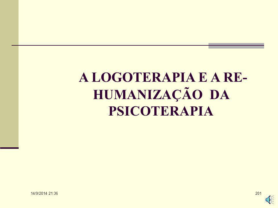 A LOGOTERAPIA E A RE-HUMANIZAÇÃO DA PSICOTERAPIA