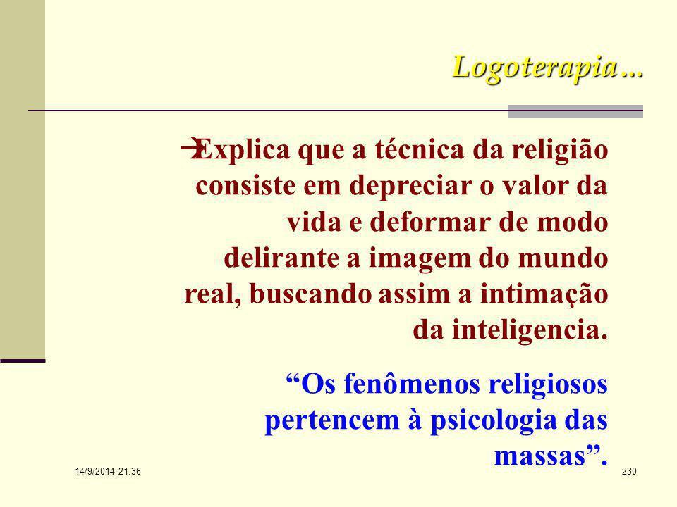 Os fenômenos religiosos pertencem à psicologia das massas .