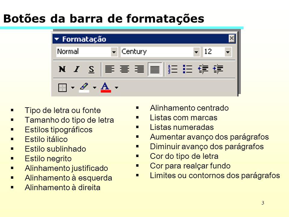 Botões da barra de formatações