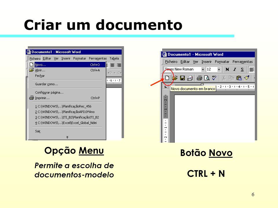 Permite a escolha de documentos-modelo