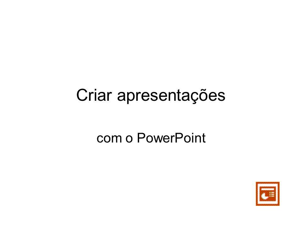 Criar apresentações com o PowerPoint