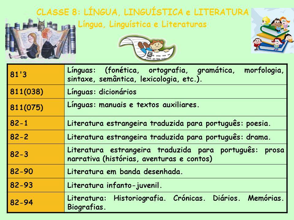 CLASSE 8: LÍNGUA, LINGUÍSTICA e LITERATURA