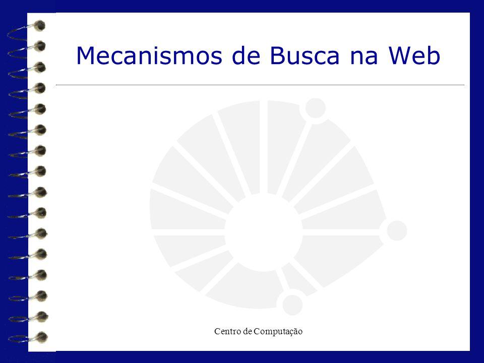 Mecanismos de Busca na Web