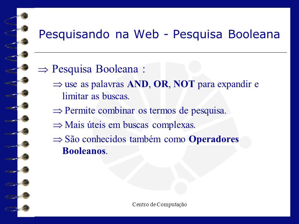Pesquisando na Web - Pesquisa Booleana