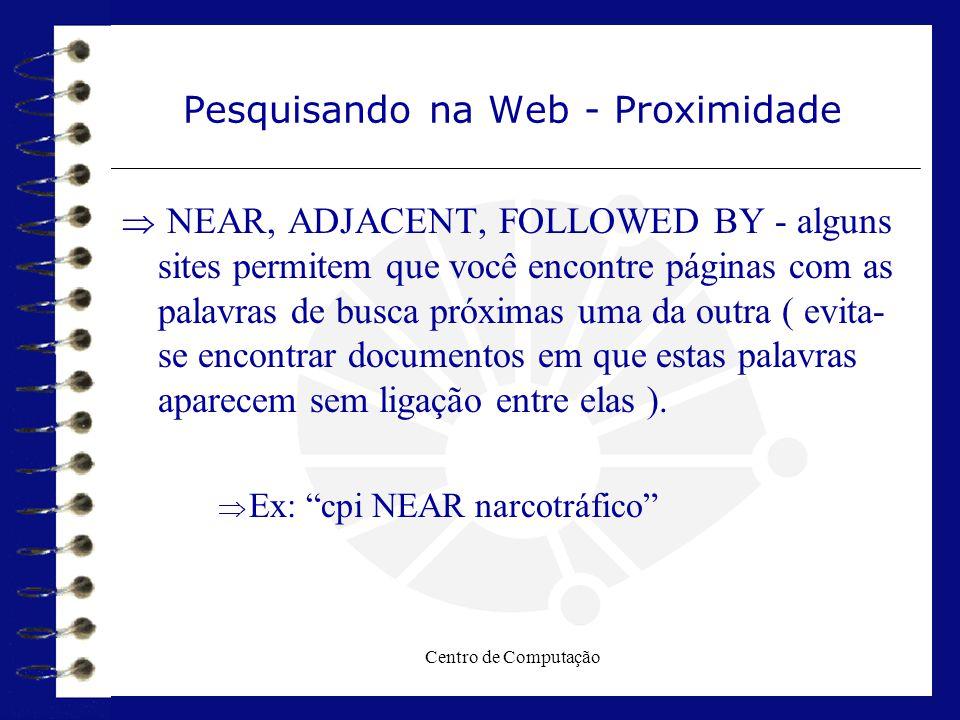 Pesquisando na Web - Proximidade