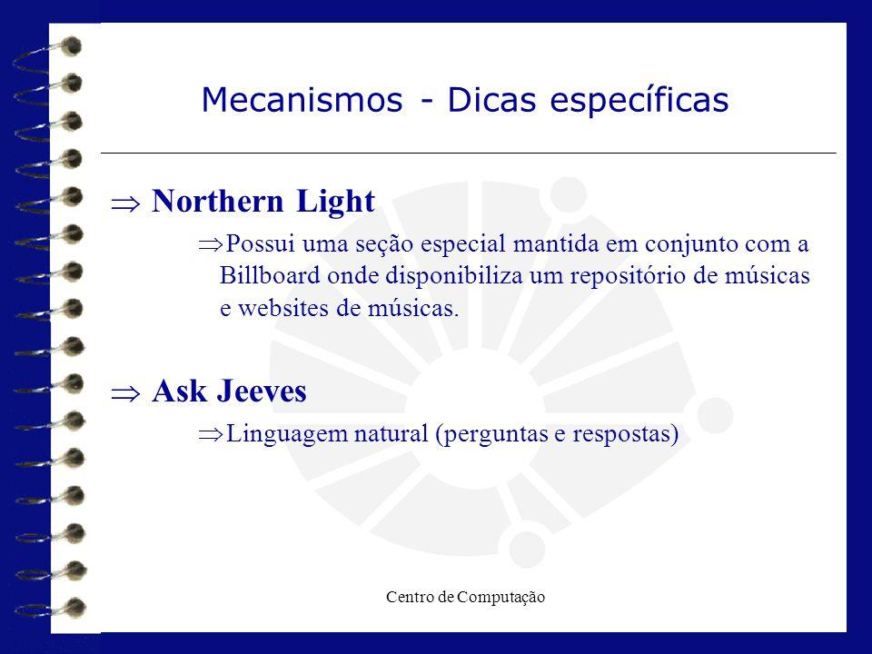 Mecanismos - Dicas específicas