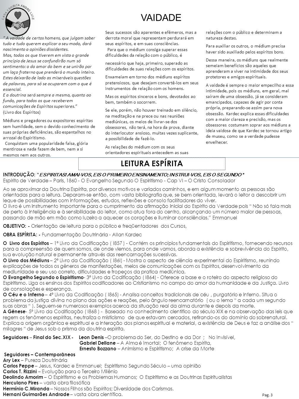VAIDADE Nesta Edição LEITURA ESPÍRITA