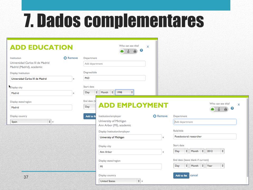 7. Dados complementares Notes for presenter: