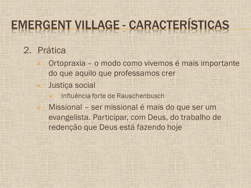 Emergent Village - Características