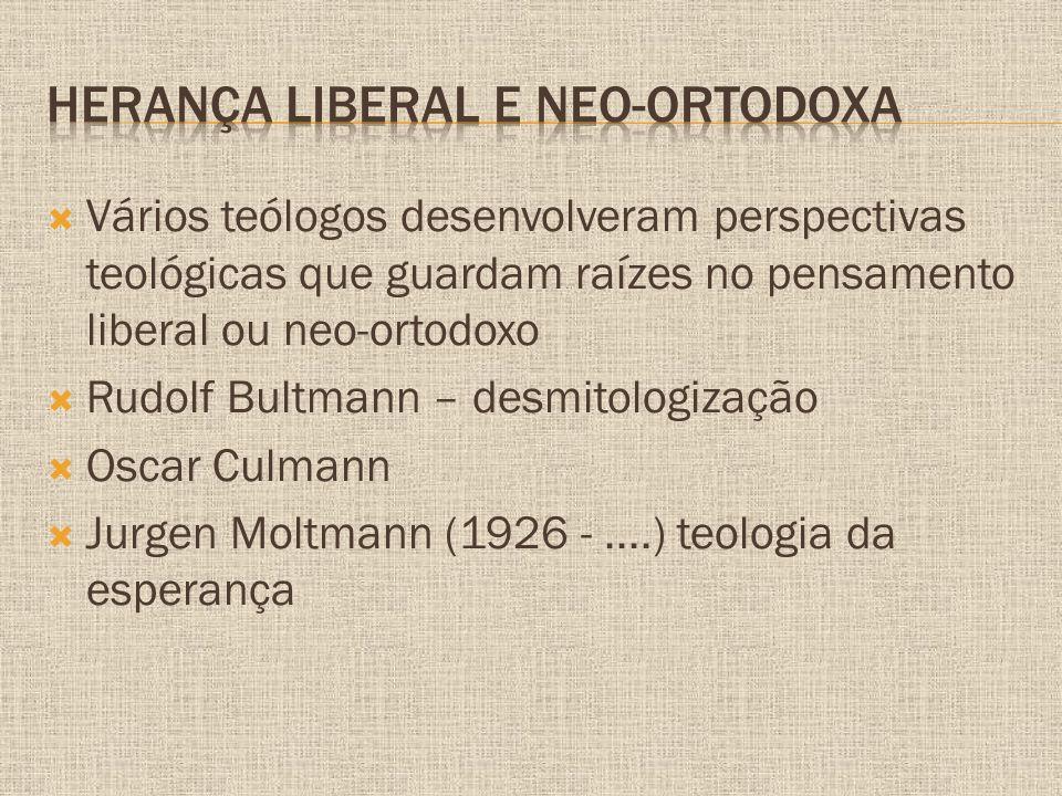 Herança liberal e neo-ortodoxa