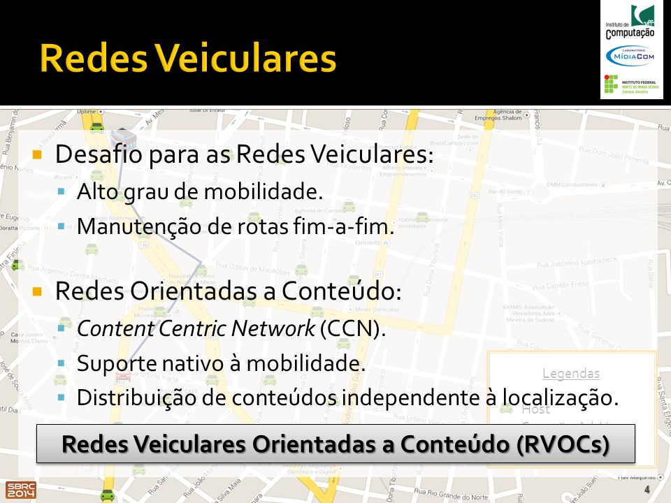 Redes Veiculares Orientadas a Conteúdo (RVOCs)