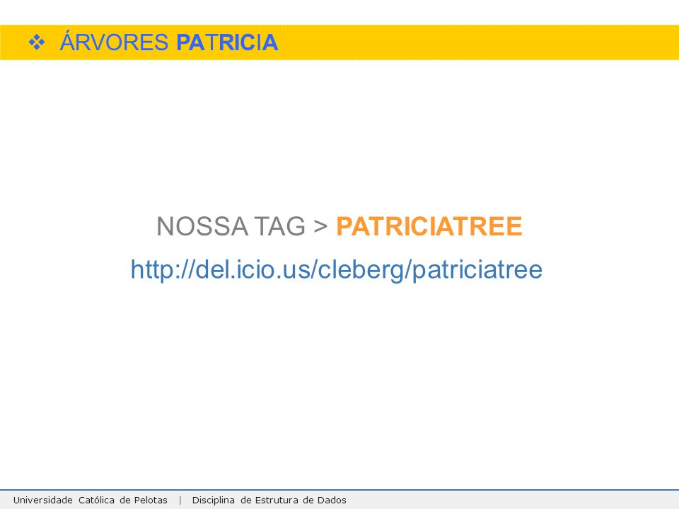 NOSSA TAG > PATRICIATREE
