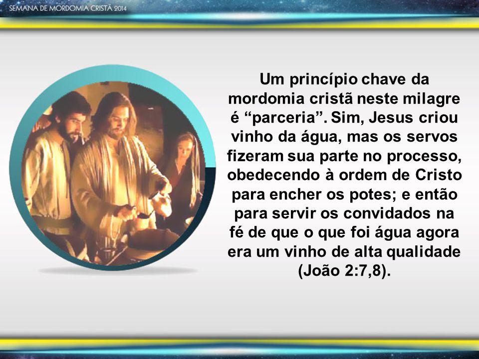 Um princípio chave da mordomia cristã neste milagre é parceria