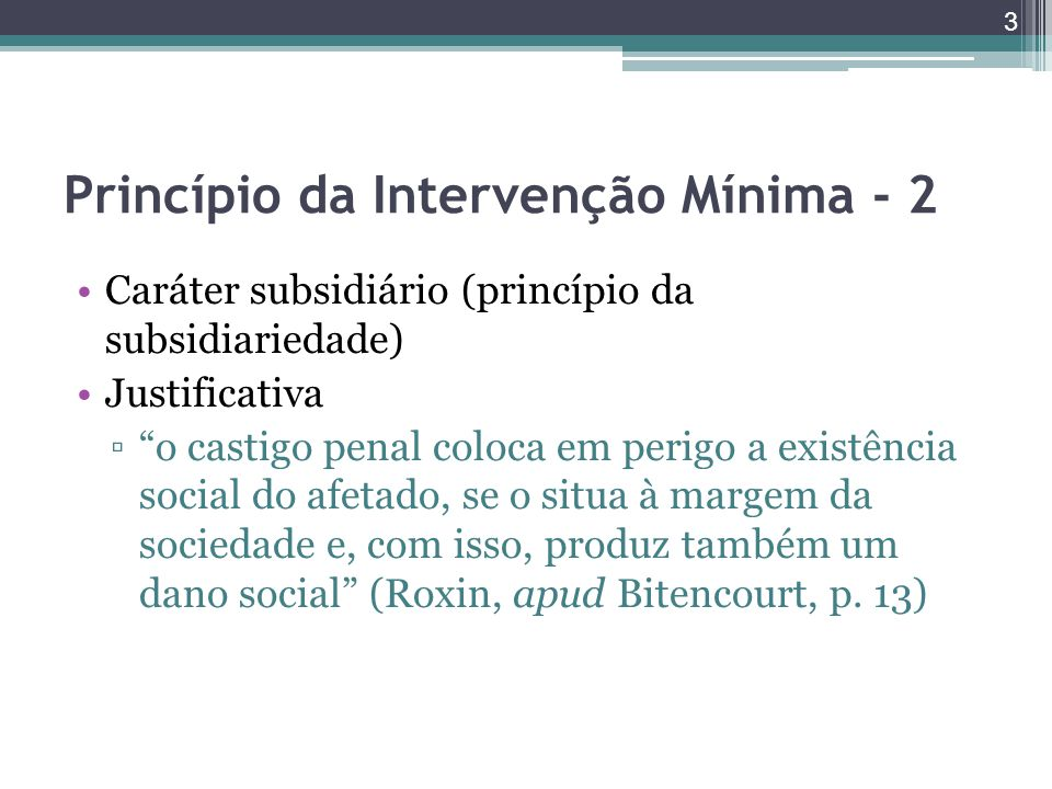 Princípio da Intervenção Mínima - 2