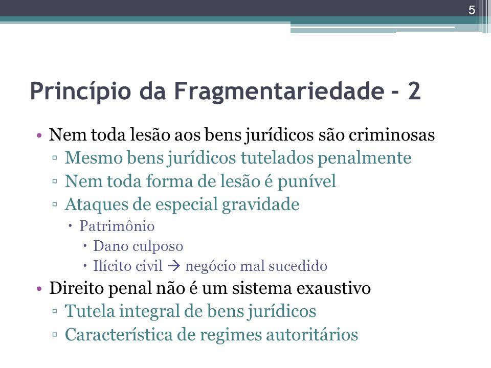 Princípio da Fragmentariedade - 2