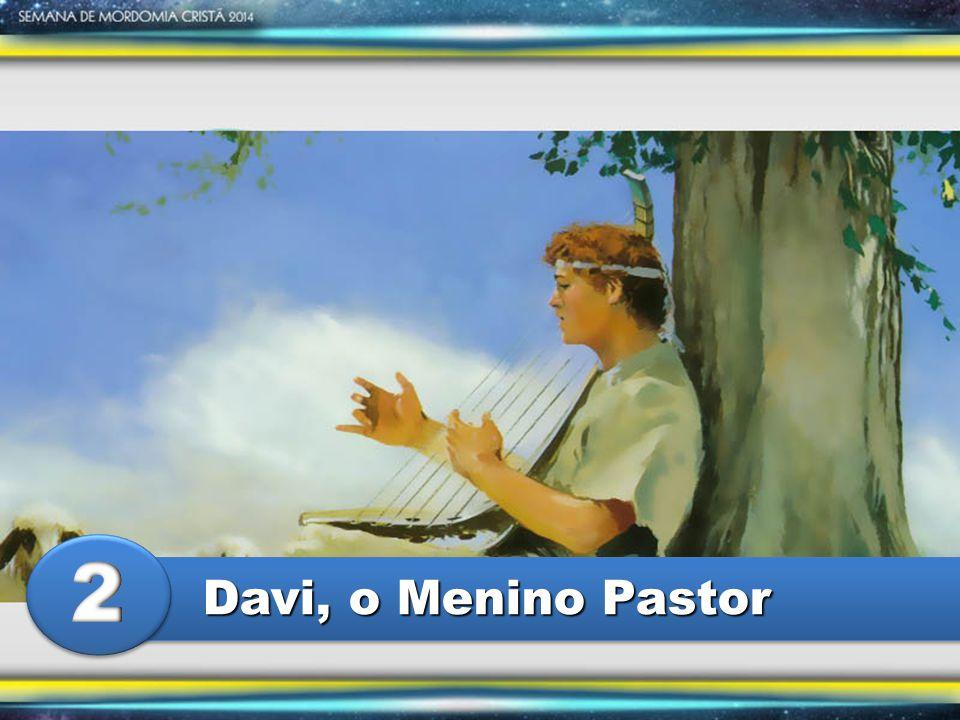 2 Davi, o Menino Pastor