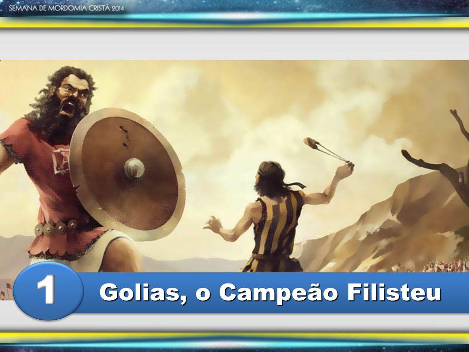 1 Golias, o Campeão Filisteu