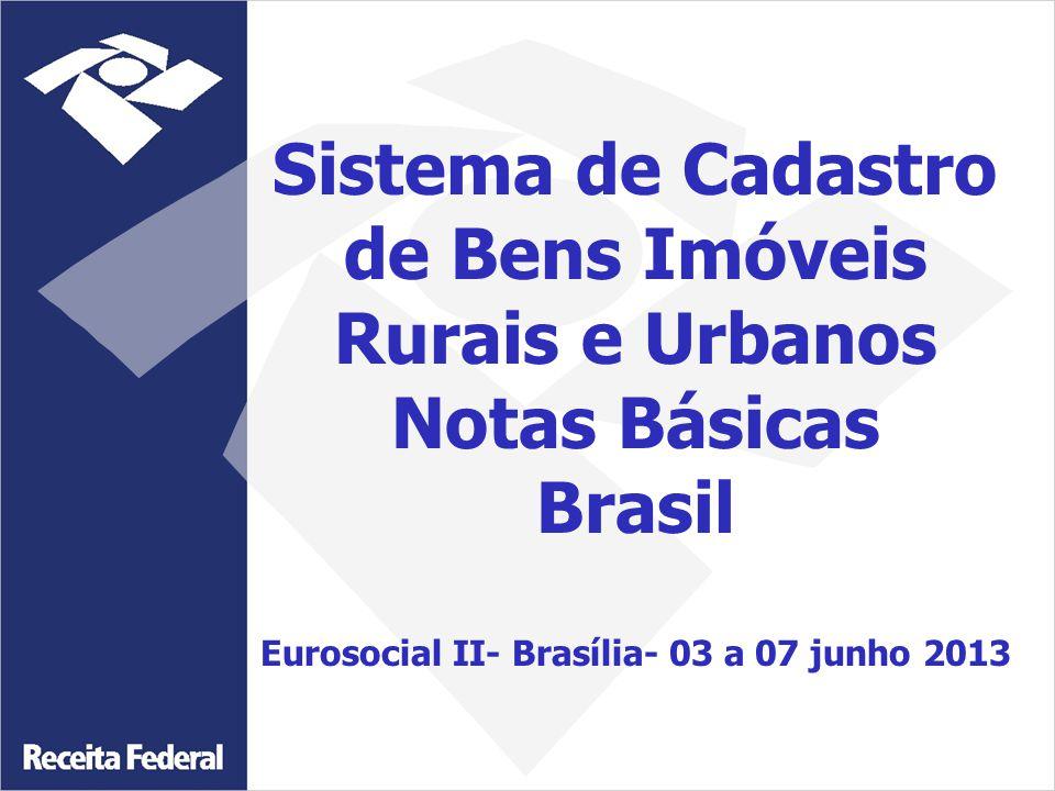 de Bens Imóveis Rurais e Urbanos Notas Básicas Brasil