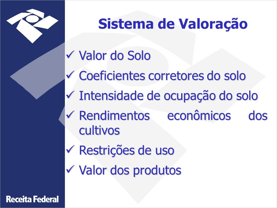 Sistema de Valoração Valor do Solo Coeficientes corretores do solo